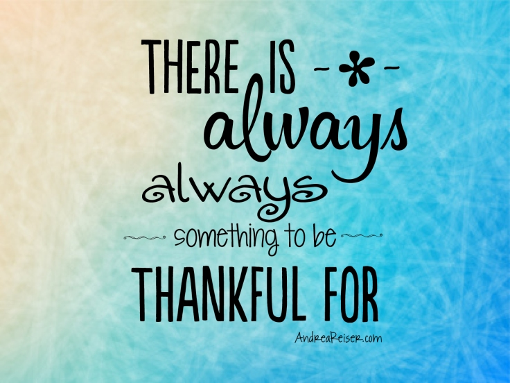 There-is-always-something-to-be-thankful-for.jpg
